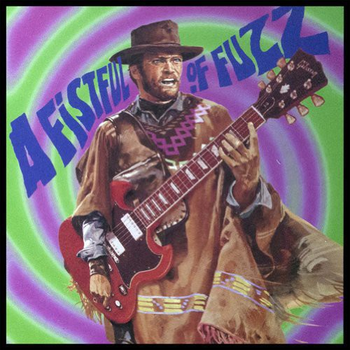 Various Artists: Fistful of Fuzz / Various