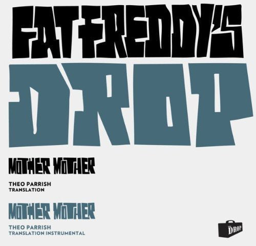 Fat Freddy's Drop: Mother Mother (Theo Parrish Translation)