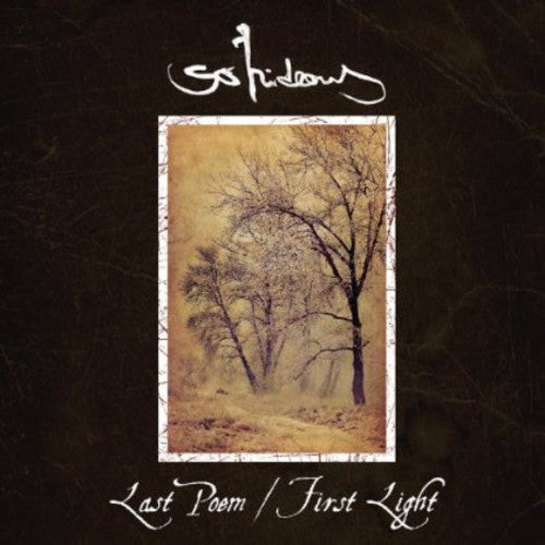 So Hideous: Last Poem/First Light