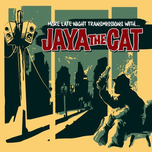 Jaya the Cat: More Late Night Transmissions With