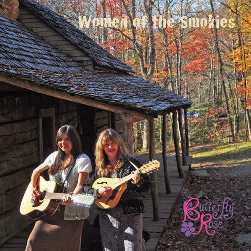 Butterfly Rose: Women of the Smokies