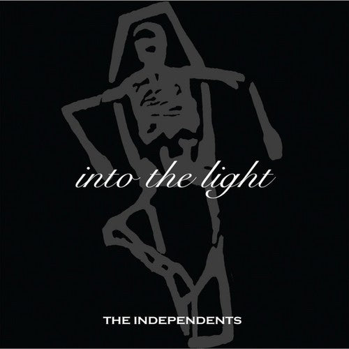 The Independents: Into the Light