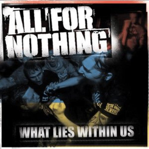 All for Nothing: What Lies Within Us