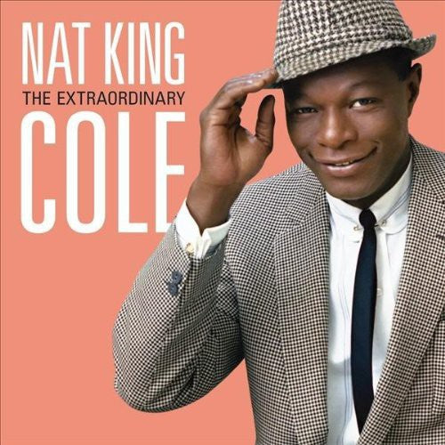 Nat King Cole: Extraordinary