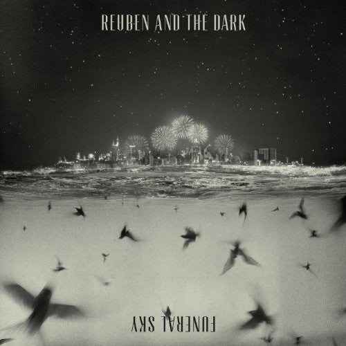 Reuben & the Dark: Funeral Sky