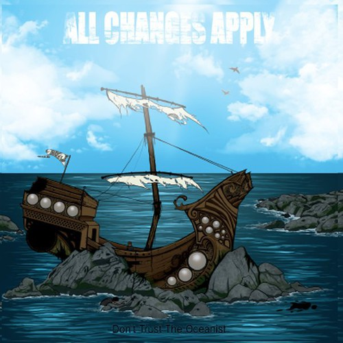 All Changes Apply: All Changes Apply : Dont Trust the Oceanist