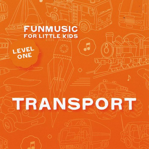 Fun Music for Little Kids: Transport