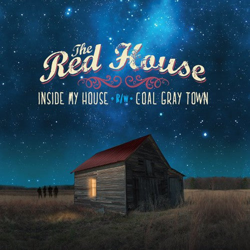 The Red House: Inside My House / Coal Gray Town