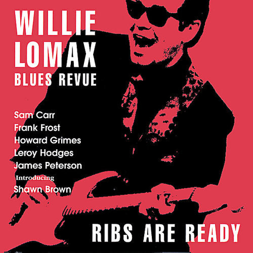 Willie Lomax: Ribs Are Ready