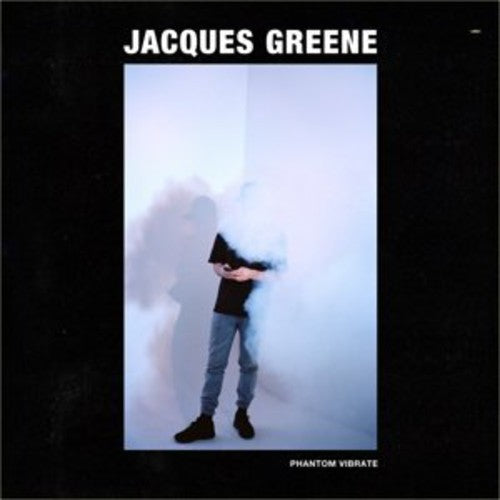 Jacques Greene: Phantom Vibrate EP