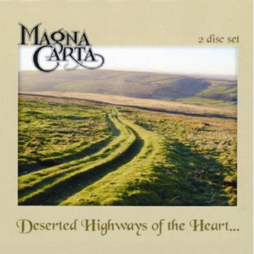 Magna Carta: Deserted Highways of the Heart