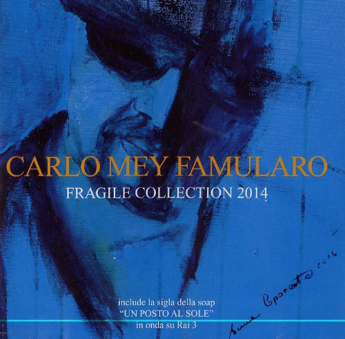 Famularo Mey, Carlo: Fragile Collection 2014