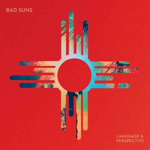 Bad Suns: Language & Perspective
