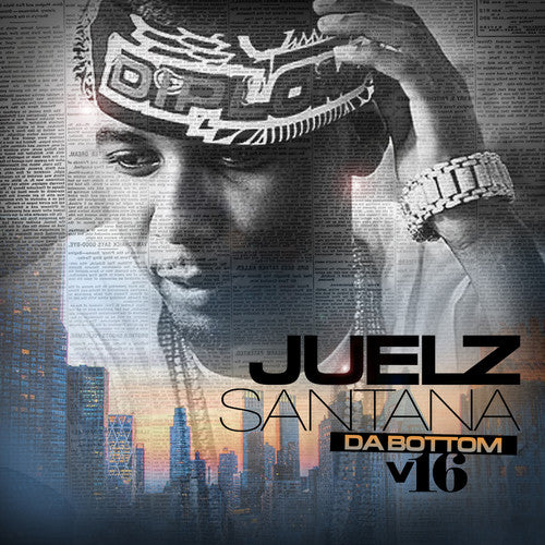 Juelz Santana: Da Bottom 16
