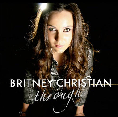 Britney Christian: Through