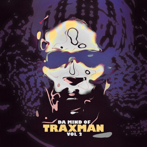 Traxman: Da Mind of Traxman Vol 2