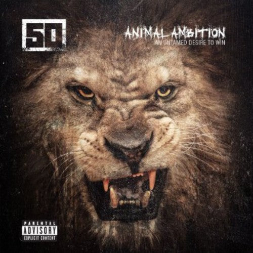 50 Cent: Animal Ambition: An Untamed Desire to Win