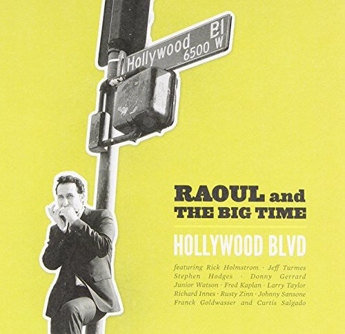 Raoul & the Big Time: Hollywood BLVD