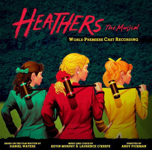 Various Artists: Heathers the Musical / O.C.R.
