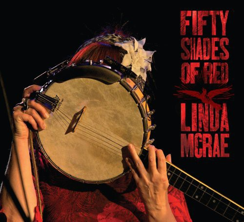 Linda McRae: Fifty Shades of Red