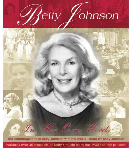 Betty Johnson: In Her Own Words