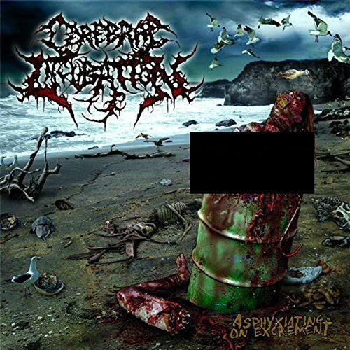 Cerebral Incubation: Asphyxiating on Excrement