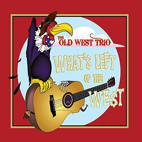 Old West Trio: Whats Left of the West