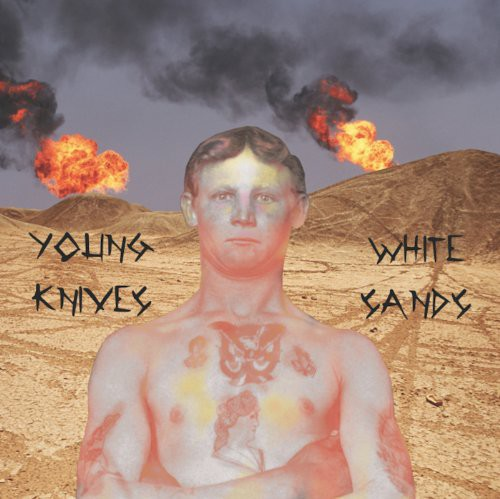 The Young Knives: White Sands