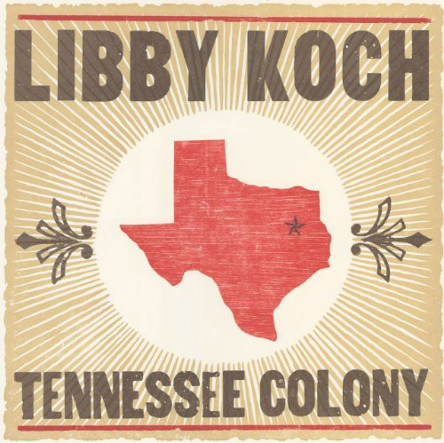 Libby Koch: Tennessee Colony