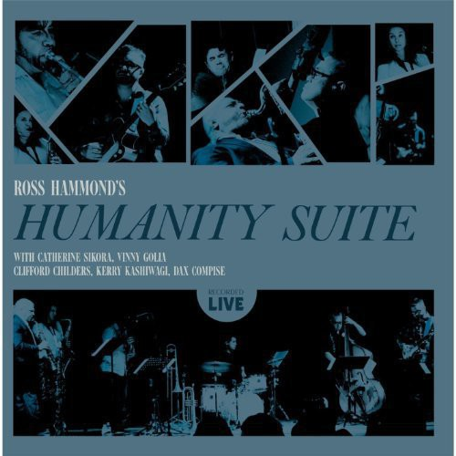 Ross Hammond: Humanity Suite (Live)