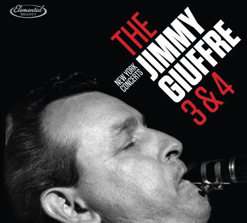 Jimmy Giuffre: New York Concerts