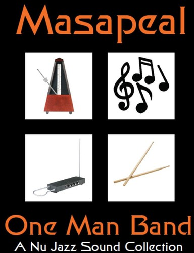 Masapeal: One Man Band