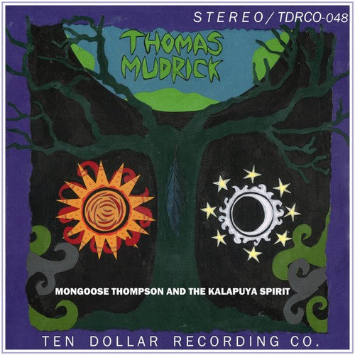Thomas Mudrick: Mongoose Thompson & the Kalapuya Spirit