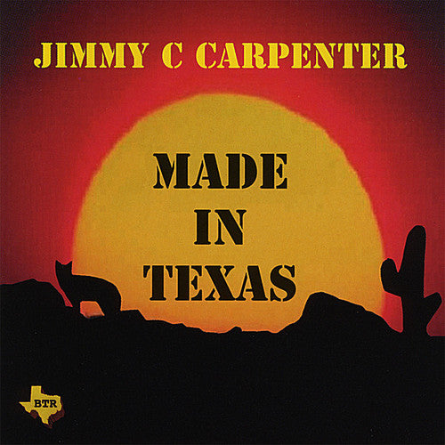 Jimmy Carpenter: Made in Texas