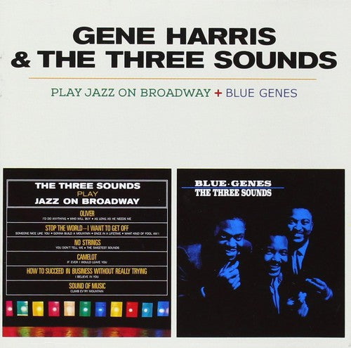 Gene Harris & the Three Sounds: Play Jazz on Broadway + Blue Genes