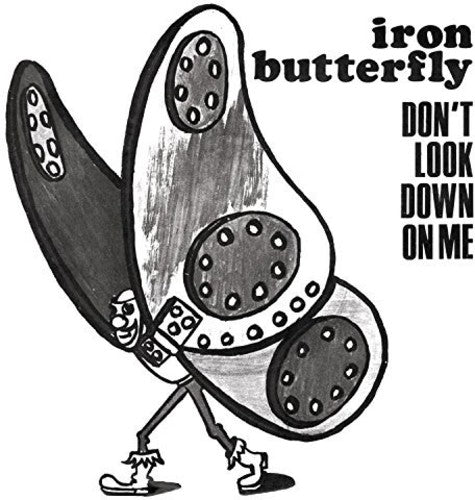 Iron Butterfly: Dont Look Down on Me