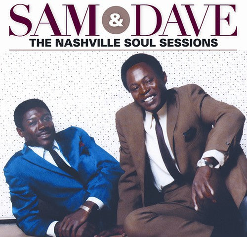 Sam & Dave: Nashville Soul Sessions
