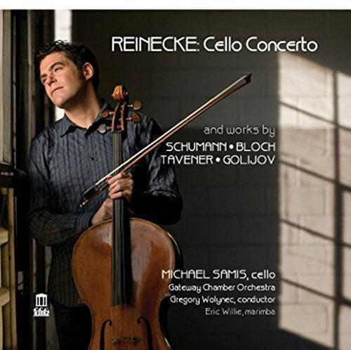 Reinecke / Schumann / Bloch: Cello Cto & Works