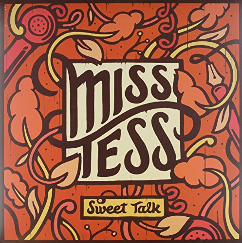 Miss Tess: Sweet Talk
