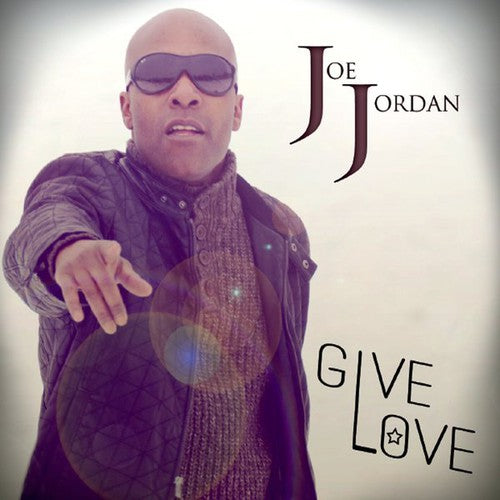 Joe Jordan: Give Love