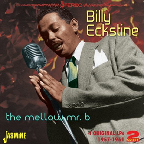 Billy Eckstine: Mellow Mr. B: 4 Original LPS 1957-61