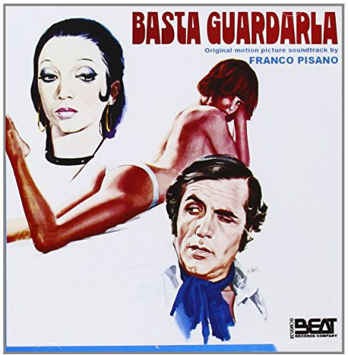 Franco Pisano: Basta Guardarla (Original Motion Picture Soundtrack)