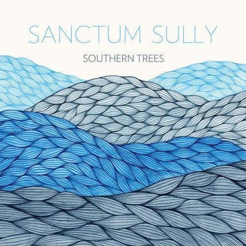 Sanctum Sully: Southern Trees
