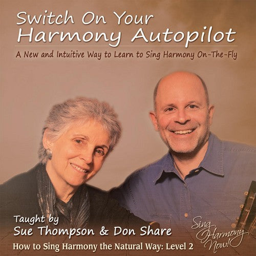 Sue Thompson: Switch on Your Harmony Autopilot: Level Two