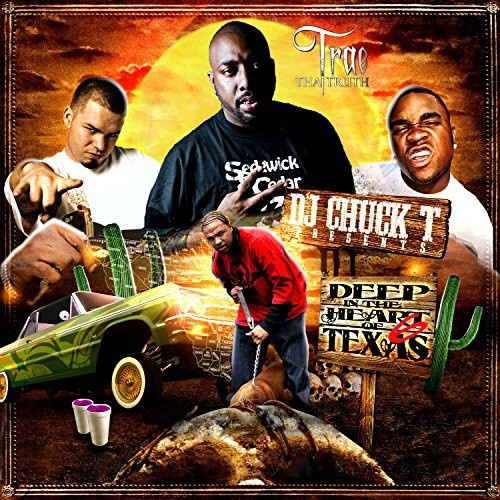 Trae Tha Truth: Deep In The Heart Of Texas 6