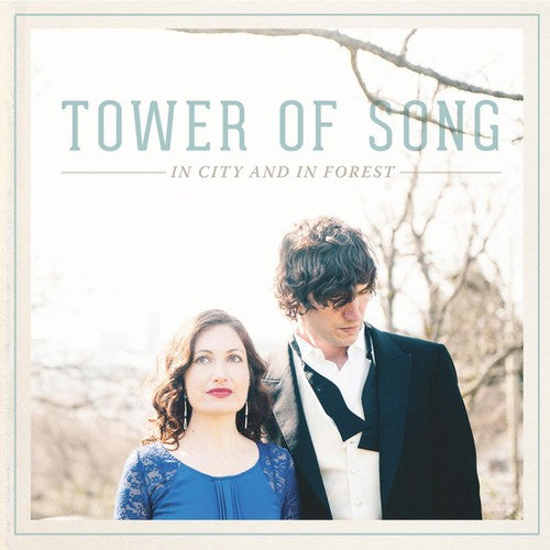 Tower of Song: In City and in Forest