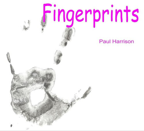 Paul Harrison: Fingerprints