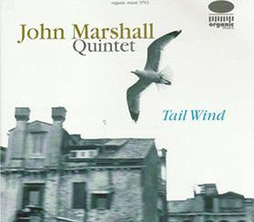 John Marshall Quintet: Tail Wind