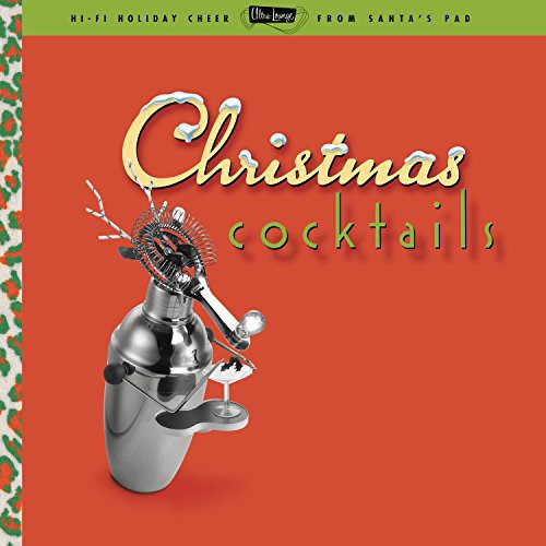 Various Artists: Ultra Lounge: Christmas Cocktails / Various