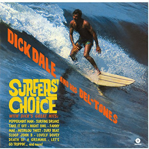 Dick Dale: Surfer's Choice